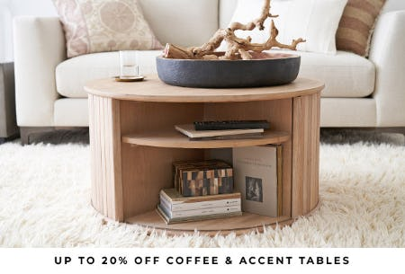 Up to 20% Off Coffee & Accent Tables