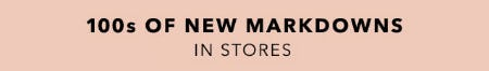 100s Of New Markdowns