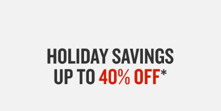 Up to 40% Off Holiday Savings