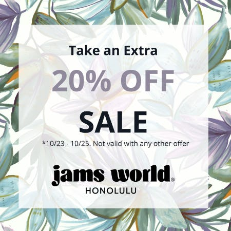 Just 2 Days Left! Take an Extra 20% OFF SALE from Jams World