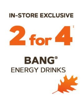 2 for 4 Bang Energy Drinks from GNC