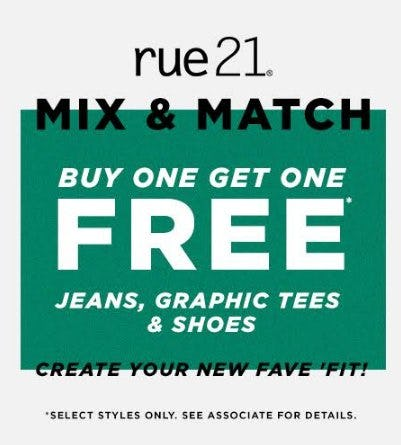 Buy One, Get One Free Jeans, Graphic Tees & Shoes from rue21