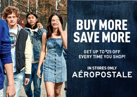 Buy More Save More from Aéropostale
