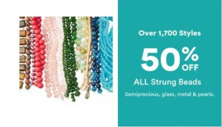 50% Off All Strung Beads from Michaels