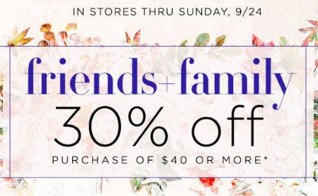 30% Off Friends & Family Sale
