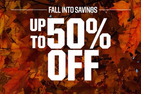 Fall Into Savings up to 50% Off