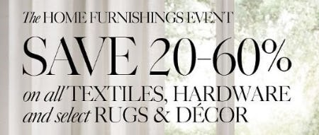 20–60% Off All Textiles, Hardware and Select Rugs & Décor