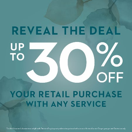 Reveal the Deal  - up to 30% off your product purchase
