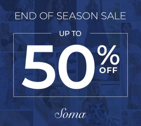 END OF SEASON SALE from Soma By Chico's