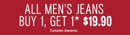 All Men's Jeans Buy 1, Get 1 for $19.90
