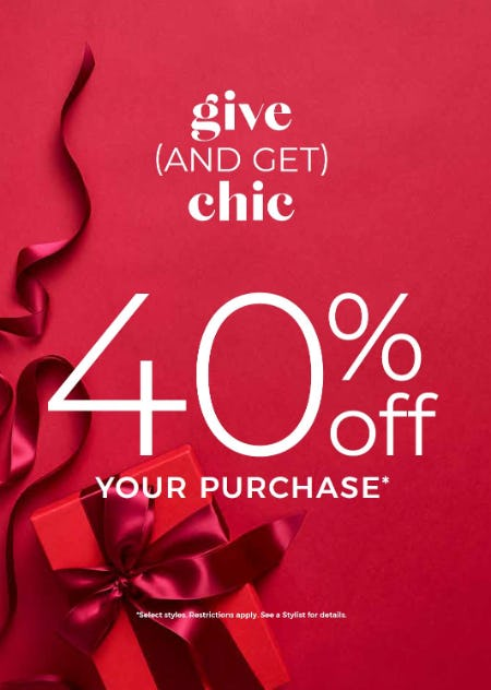 40% Off Your Purchase*