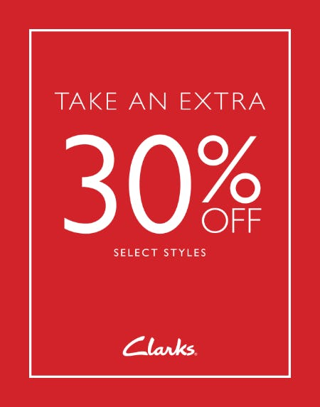 TAKE AN EXTRA 30% OFF SELECT STYLES! from Clarks
