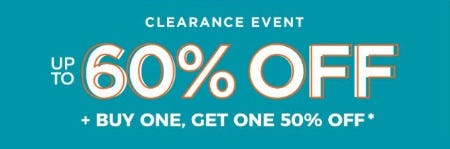 Clearance Event up to 60% Off plus BOGO 50% Off