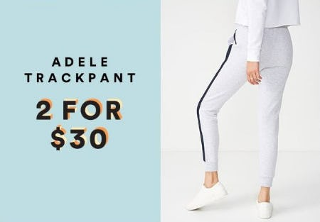 2 for $30 Adele Trackpant from Cotton On
