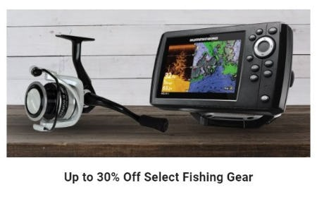 Up to 30% Off Select Fishing Gear
