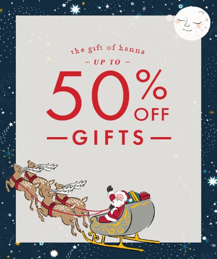 Up to 50% Off Gifts from Hanna Andersson