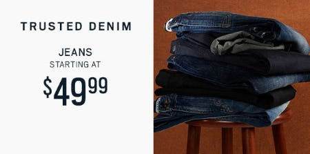 Jeans Starting at $49.99
