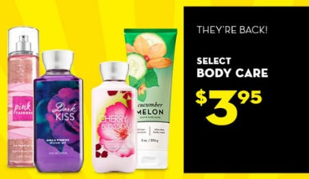 Select Body Care $3.95 from Bath & Body Works/White Barn