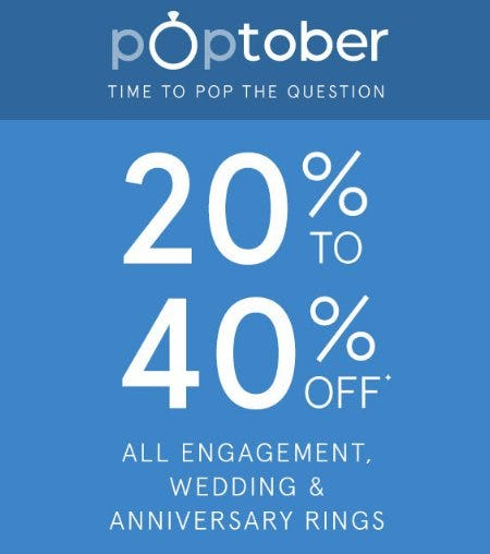 20% to 40% Off All Engagement, Wedding & Anniversary Rings