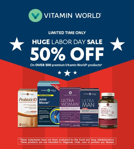 HUGE LABOR DAY SALE – 50% OFF ON OVER 500 PREMIUM VITAMIN WORLD PRODUCTS‡ from Vitamin World