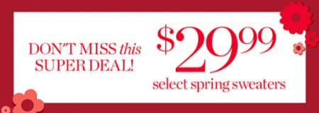 $29.99 Select Spring Sweaters from Talbots
