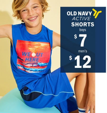 $12 Active Shorts for Men and $7 for Boys from Old Navy