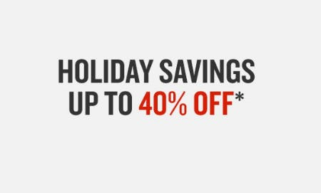 Holiday Savings up to 40% Off