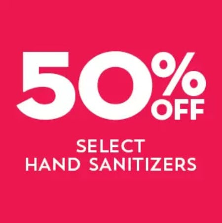 50% Off Select Hand Sanitizers from Bath & Body Works
