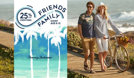 Friends & Family Event from Tommy Bahama