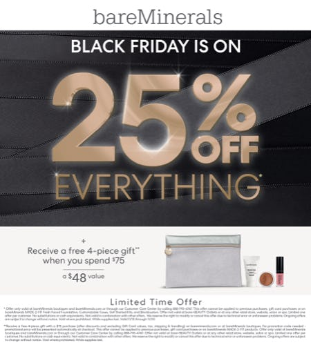 25% Off Your Entire Purchase + Spend $75 receive a 4 piece gift from bareMinerals