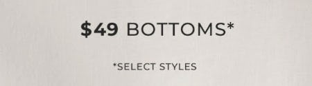 $49 Bottoms from Chico's