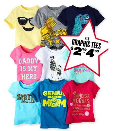 All Graphic Tees $2.99-$4.99 from The Children's Place