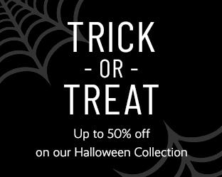 Up to 50% Off on our Halloween Collection