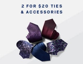 2 for $20 Ties & Accessories from Men's Wearhouse