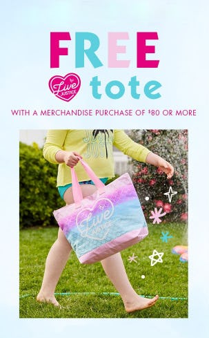 Free Tote with $80 or More Purchase from Justice