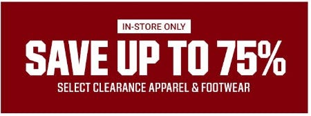 Up to 75% Off Select Clearance Apparel & Footwear
