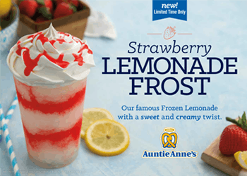 Buy a NEW Strawberry Lemonade Frost, GET A FREE PRETZEL. from Auntie Anne's