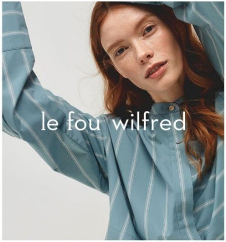 Le Fou Wilfred: The Limited-Edition Capsule Is Here from Aritzia