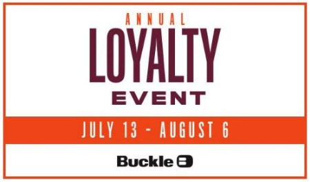 Buckle's Annual Loyalty Event