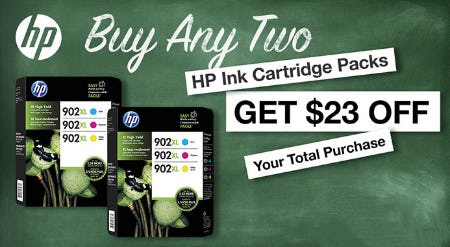 Buy Any Two HP Ink Cartridge Packs and get $23 Off Your Total Purchase