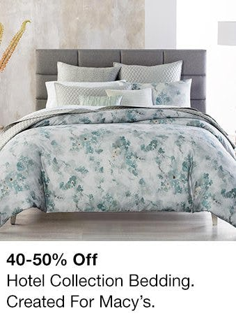 40-50% Off Hotel Collection Bedding from Macy's Men's & Home & Childrens
