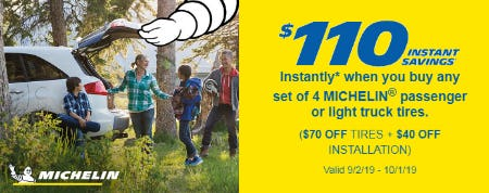 $110 Instant Saving When You Buy Any Set of 4 Michelin Passenger or Light Truck Tires from Costco
