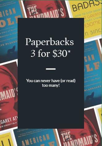 Paperbacks 3 for $30