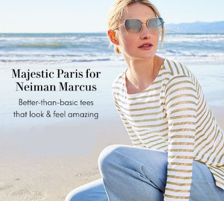 Majestic Paris for Neiman Marcus from Neiman Marcus