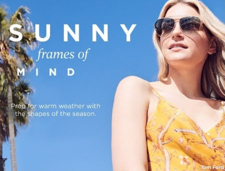 Sunny Frames of Mind from Saks Fifth Avenue