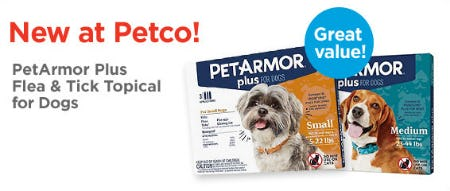 PetArmor Plus Flea & Tick Topical for Dogs from Petco Supplies & Fish