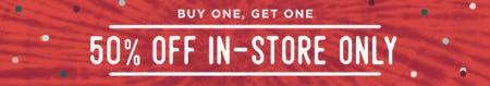 BOGO 50% Off In-Store Only from Earthbound Trading Company