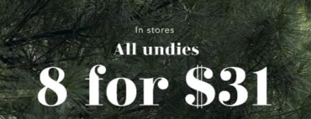 All Undies 8 for $31