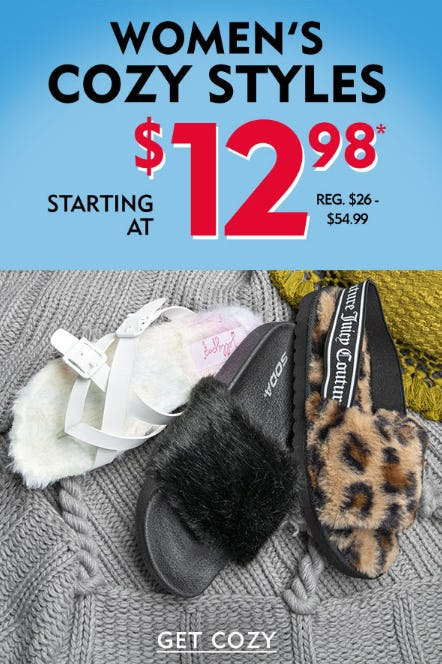 Women's Cozy Styles Starting at $12.98