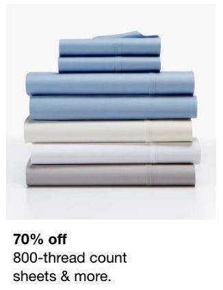70% Off 800-Thread Count Sheets & More from macy's